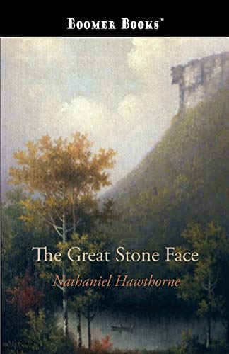 9781434100719: The Great Stone Face: And Other Tales of the White Mountains