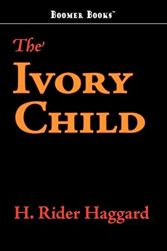 9781434100856: The Ivory Child