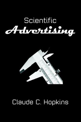 Scientific Advertising: Hopkins, Claude C.