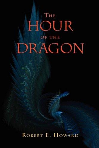 9781434102669: The Hour of the Dragon (Conan the Conqueror)