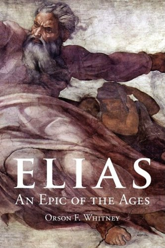 9781434102690: Elias: An Epic of the Ages