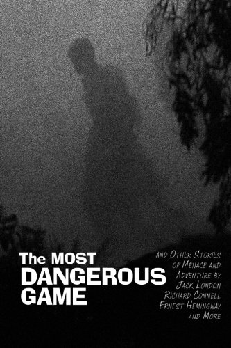 9781434102935: The Most Dangerous Game: and Other Stories of Menace and Adventure
