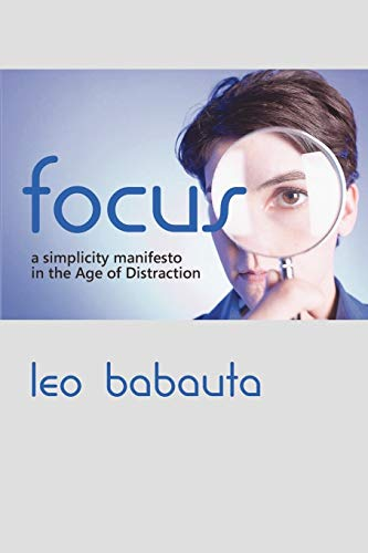 9781434103079: Focus: A Simplicity Manifesto in the Age of Distraction