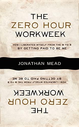 9781434103208: The Zero Hour Workweek