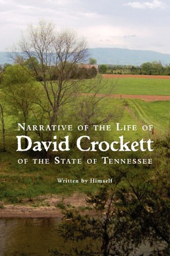 9781434103239: Narrative of the Life of David Crockett of the State of Tennessee