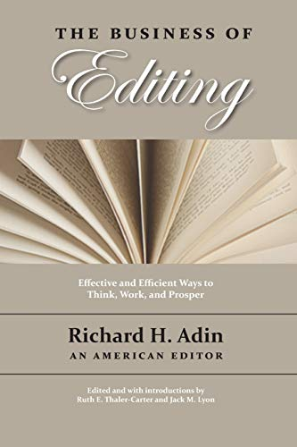 The Business of Editing: Adin, Richard H.