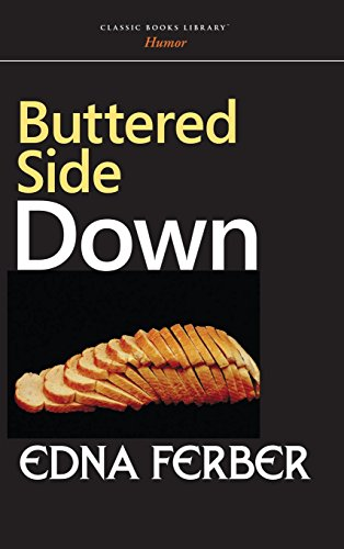9781434115324: Buttered Side Down
