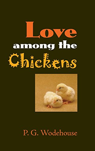 9781434116680: Love Among the Chickens