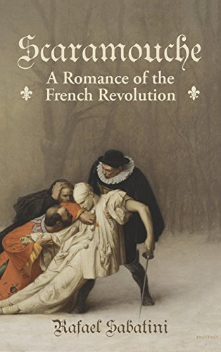 9781434117786: Scaramouche: A Romance of the French Revolution