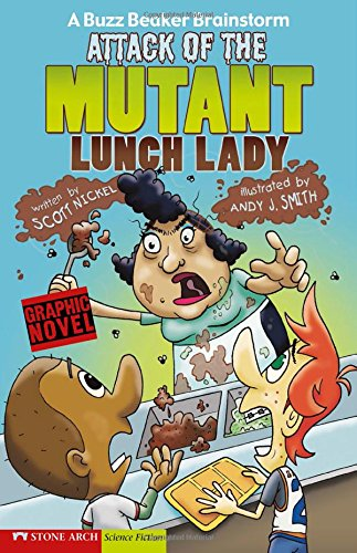 9781434204516: Attack of the Mutant Lunch Lady: A Buzz Beaker Brainstorm (Graphic Sparks Graphic Novels (Library))
