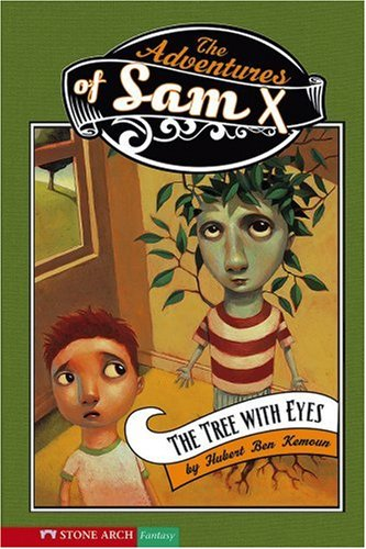 The Tree With Eyes (Adventures of Sam: Kemoun; Hubert Ben;