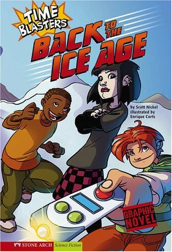 9781434205001: Back to the Ice Age: Time Blasters (Graphic Sparks)