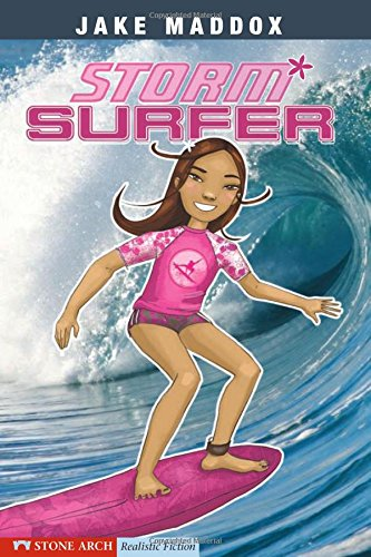 9781434205216: Storm Surfer (Jake Maddox Girl Sports Stories)