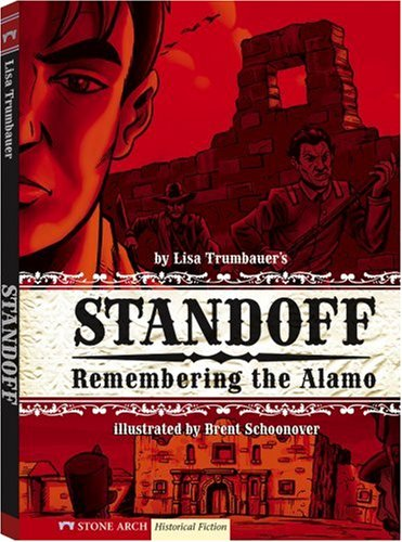 9781434207531: Standoff: Remembering the Alamo (Historical Fiction)