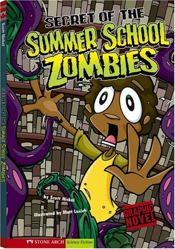 9781434207609: Secret of the Summer School Zombies (Graphic Sparks)