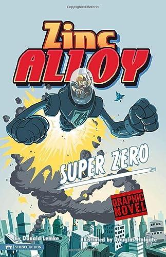 Super Zero (Graphic Sparks (Graphic Novels)): Donald Lemke