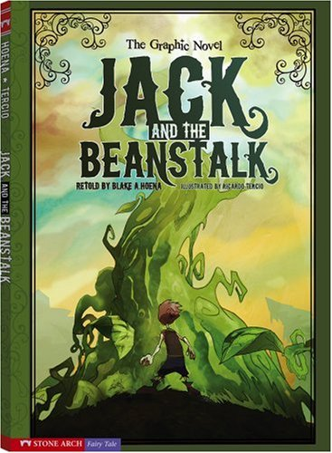Jack and the Beanstalk: The Graphic Novel
