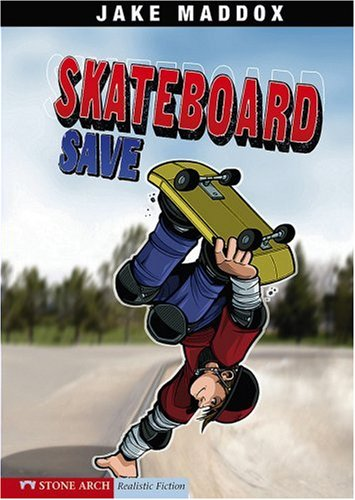 Skateboard Save (Impact Books): Maddox, Jake