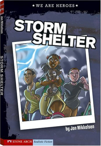 9781434207876: Storm Shelter (We Are Heroes)