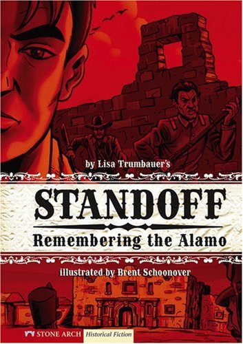 9781434208491: Standoff: Remembering the Alamo (Historical Fiction)