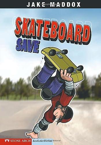 9781434208712: Skateboard Save (Jake Maddox Sports Stories)