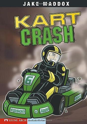 9781434208736: Kart Crash (Jake Maddox Sports Stories)