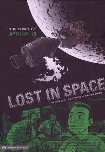 9781434211620: Lost in Space: The Flight of Apollo 13 (Historical Fiction)