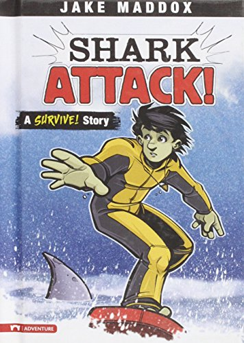9781434212108: Shark Attack!: A Survive! Story (Jake Maddox Sports Stories)