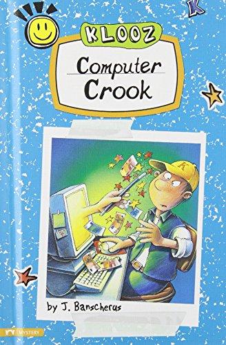 Computer Crook (Klooz): J. Banscherus