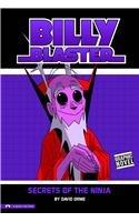Secrets of the Ninja (Billy Blaster): David Orme