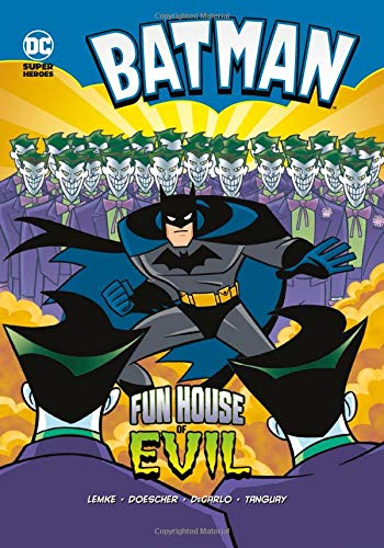 Fun House of Evil (Batman): Lemke, Donald