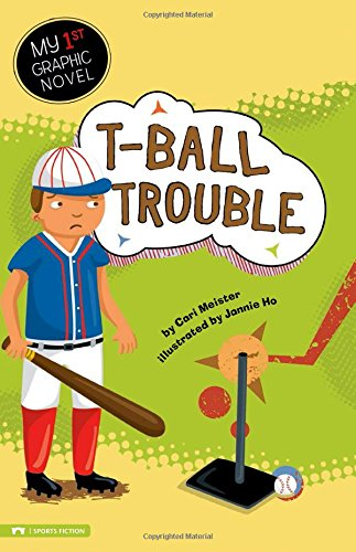 9781434214133: T-Ball Trouble (My First Graphic Novel)