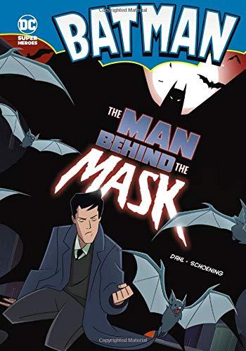 9781434215635: The Man Behind the Mask (Batman)