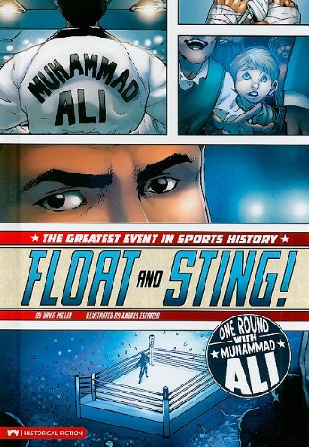 9781434215789: Float and Sting!: One Round with Muhammad Ali (Historical Fiction)