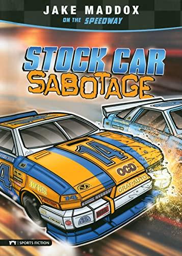 Stock Car Sabotage (Jake Maddox Sports Stories): Jake Maddox