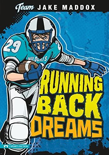 9781434216373: Running Back Dreams (Team Jake Maddox Sports Stories)