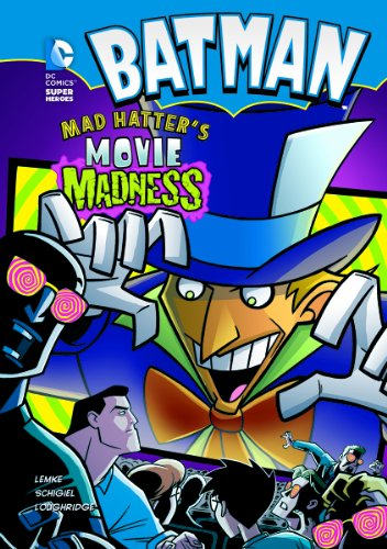Batman: Mad Hatter's Movie Madness: Lemke, Donald