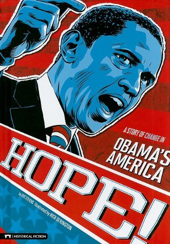 9781434217240: Hope!: A Story of Change in Obama's America (Graphic Flash)