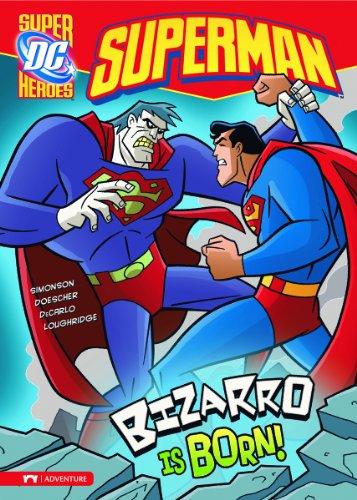 9781434217257: Bizarro is Born! (Superman)