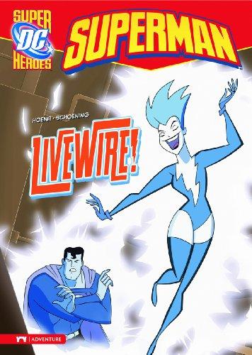9781434217332: Livewire! (Superman)