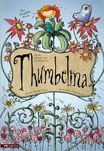 Thumbelina: The Graphic Novel (Graphic Spin): Andersen, Hans C; Sandoval, Gerardo