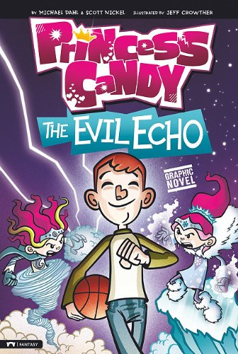 The Evil Echo: Princess Candy: Michael Dahl, Scott