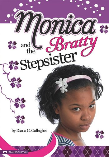9781434219800: Monica and the Bratty Stepsister