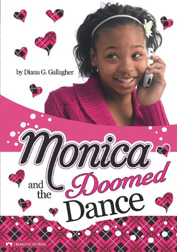 Monica and the Doomed Dance: Diana G Gallagher