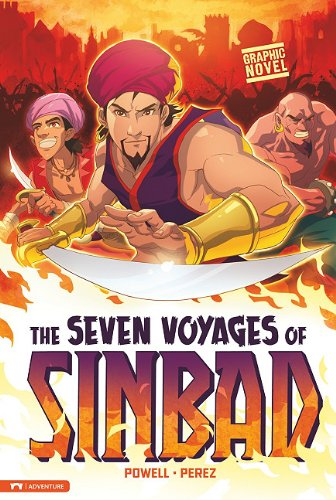 The Seven Voyages of Sinbad (Library Binding): Martin Powell