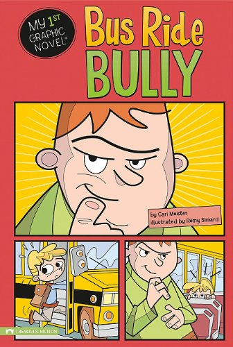9781434220592: Bus Ride Bully (My First Graphic Novel)