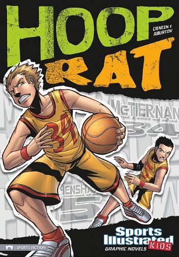 Hoop Rat (Sports Illustrated Kids Graphic Novels): Ciencin, Scott; Maese, Fares; Esparza, Andres