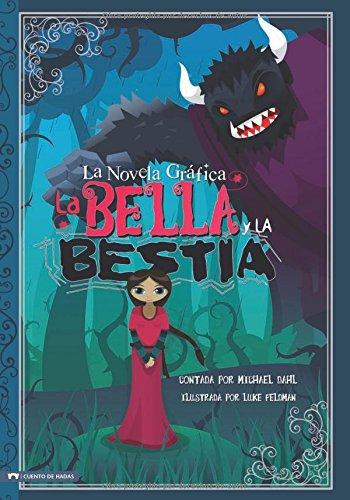 La Bella y La Bestia (Graphic Spin: Hans Christian Andersen/