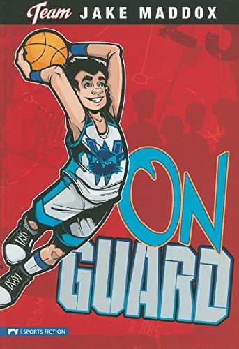 On Guard (Impact Books): Jake Maddox