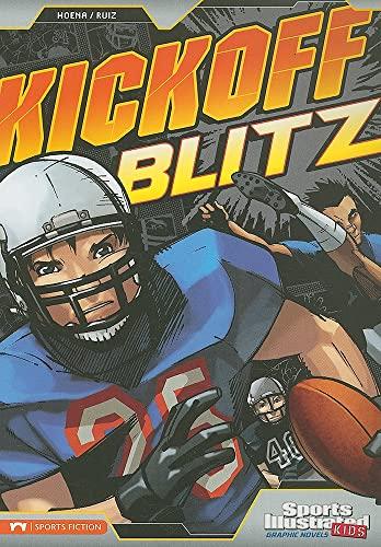 Kickoff Blitz Sports Illustrated Kids Graphic Novels